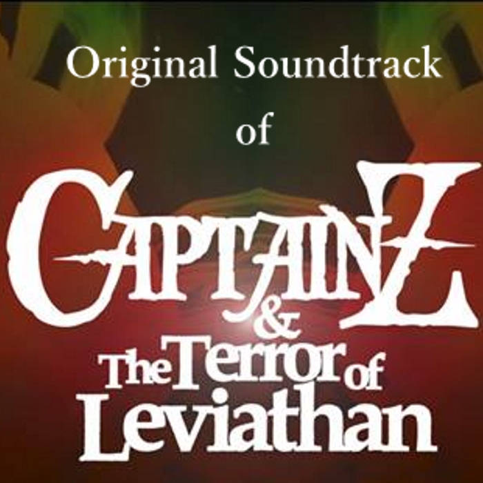 Captain Z & The Terror of Leviathan - Original Soundtrack cover art