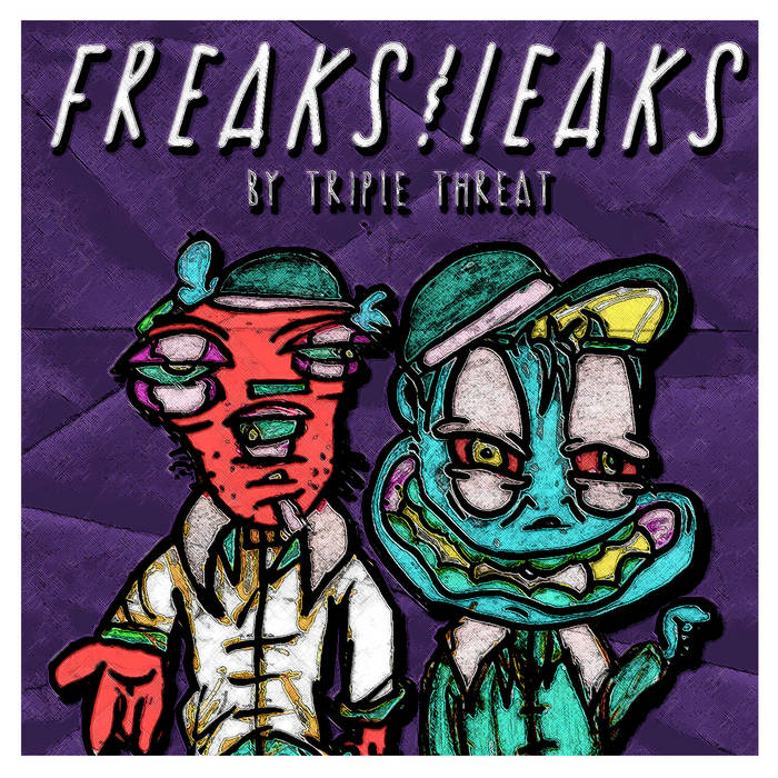 Freaks & Leaks cover art