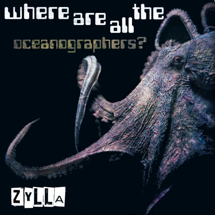 Zylla- Where Are All The Oceanographers? EP cover art