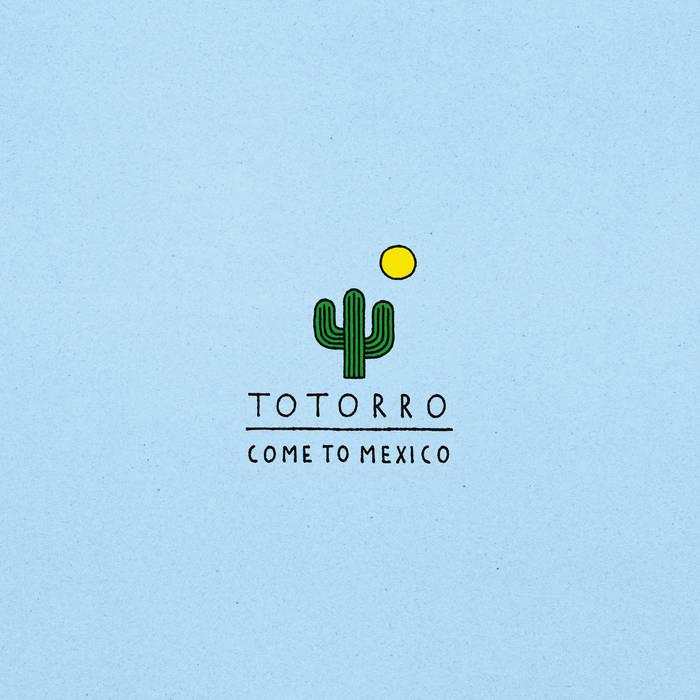 Come To Mexico cover art