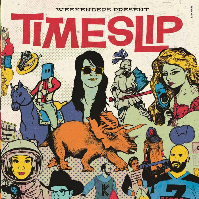 Weekenders Present TIMESLIP cover art