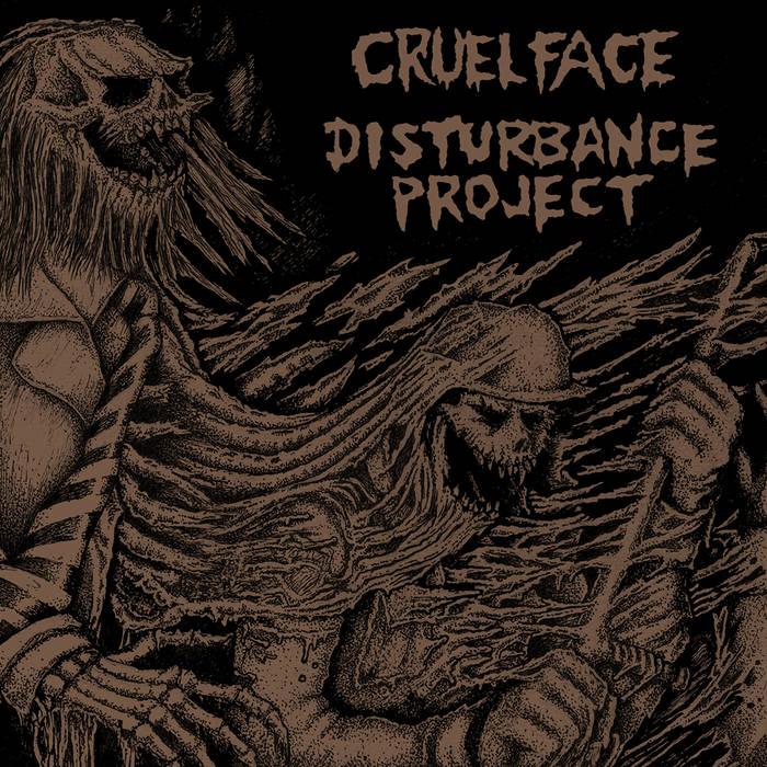 Cruel Face / Disturbance Project Split cover art