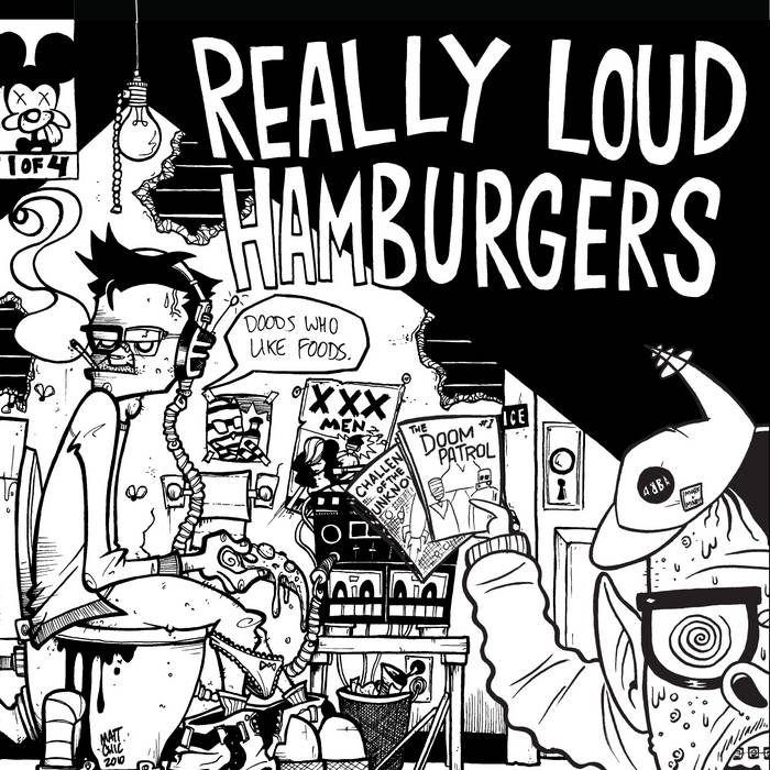 "REALLY LOUD HAMBURGERS- Dudes Who Like Food Vol. 1 7"" cover art"