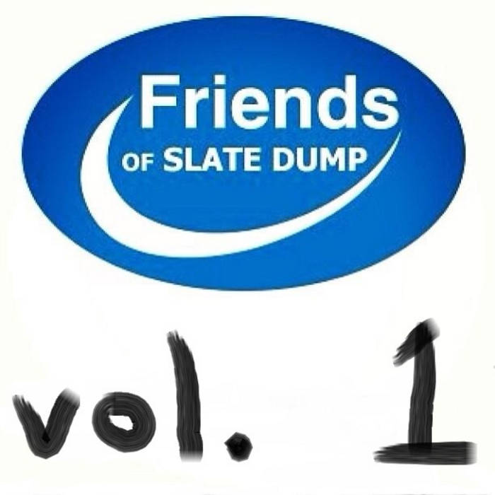 Friends of Slate Dump: Vol. 1 cover art