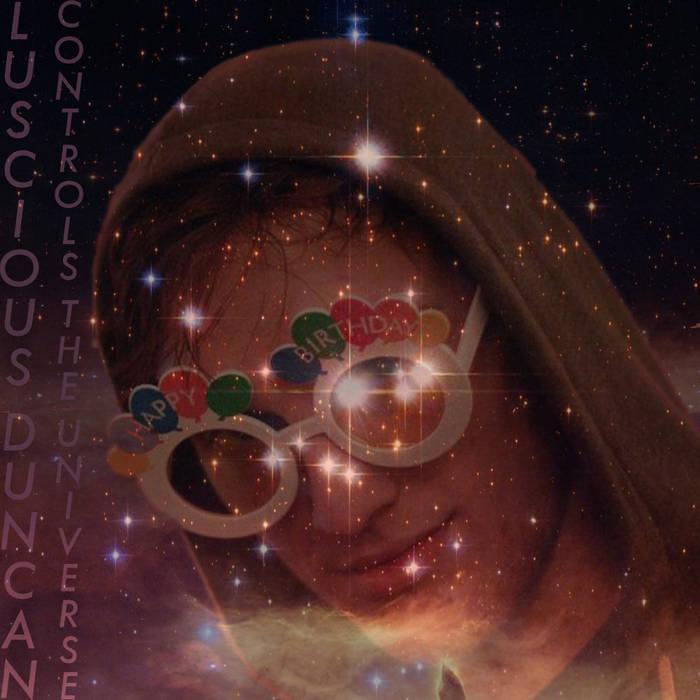 LUSCIOUS DUNCAN CONTROLS THE UNIVERSE cover art