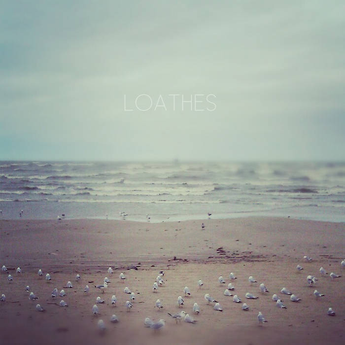 Loathes [EP] cover art