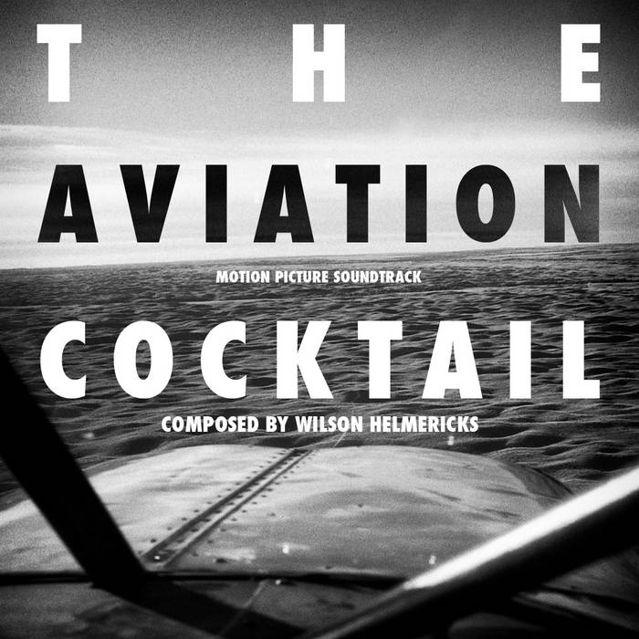 THE AVIATION COCKTAIL FILM SOUNDTRACK cover art