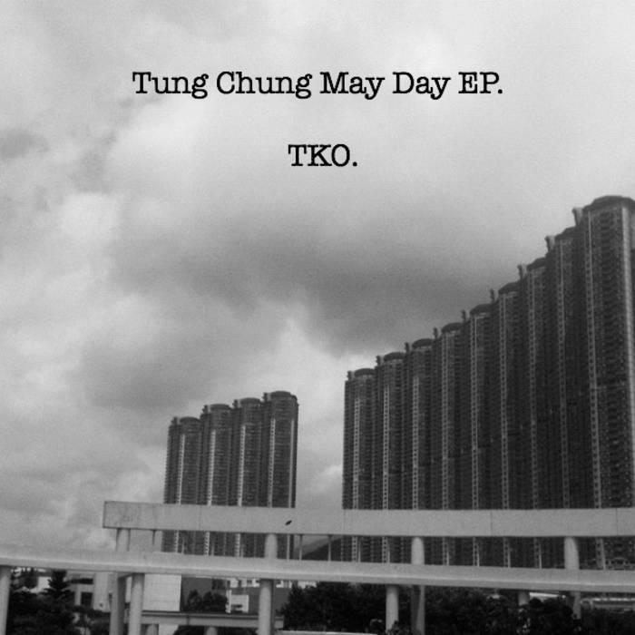Tung Chung May Day EP cover art