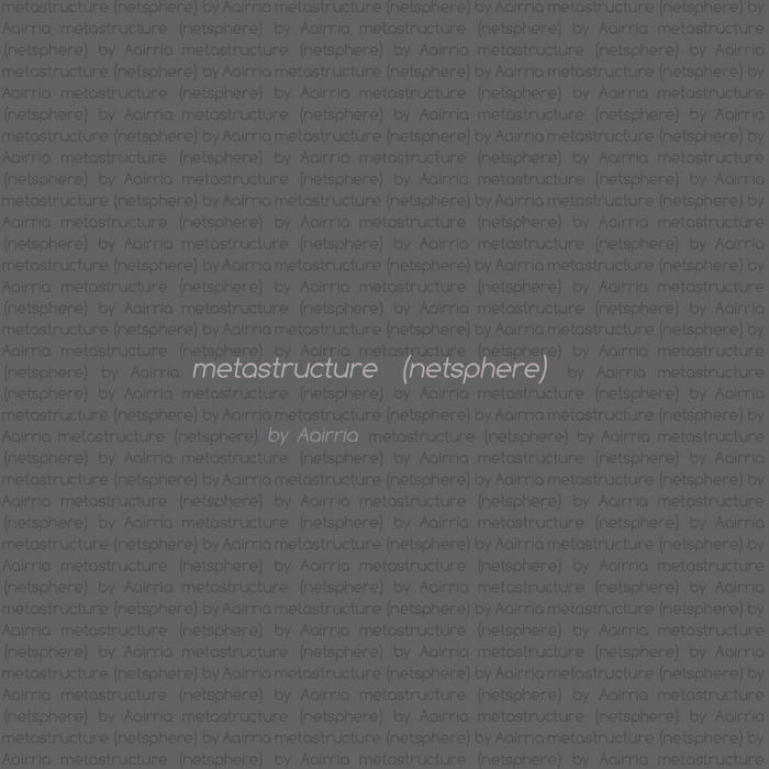 metastructure (netsphere) cover art