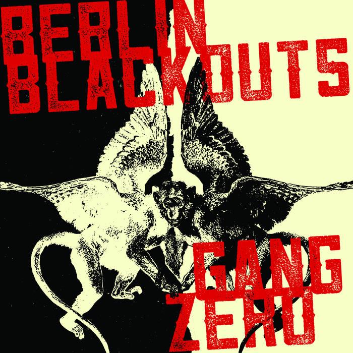 """Berlin Blackouts / Gang Zero Split 7"""" cover art"""