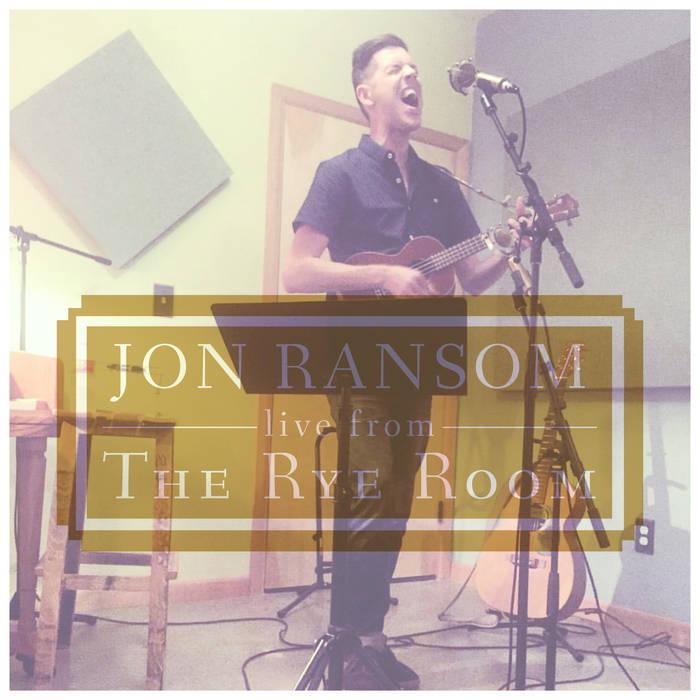 Jon Ransom: Live From The Rye Room cover art