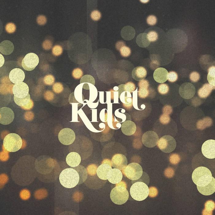 Quiet Kids (EP) cover art
