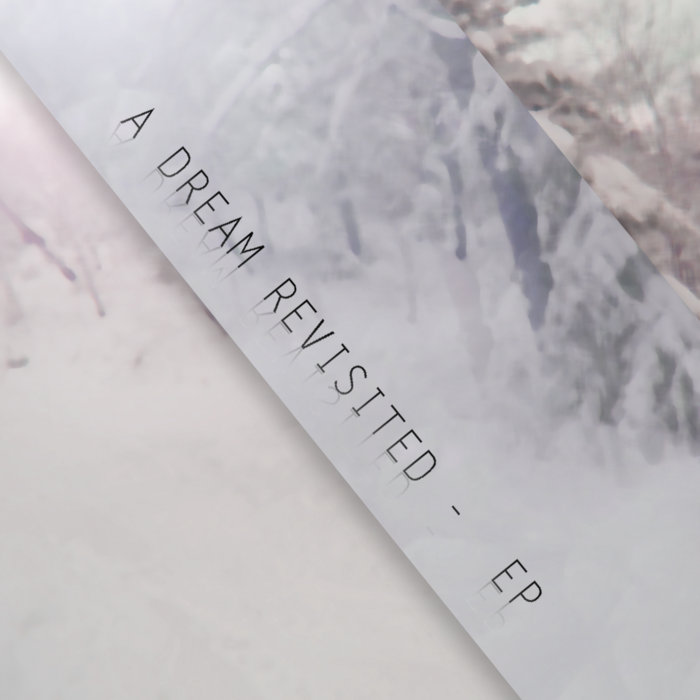 A Dream Revisited - EP cover art
