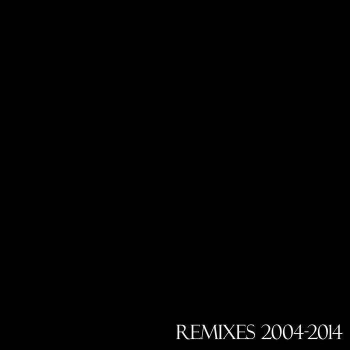 Remixes 2004-2014 cover art