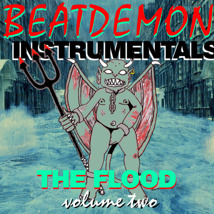 BEATDEMON INSTRUMENTALS vol 2 THE FLOOD cover art