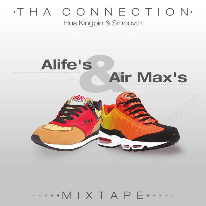 Alife's & Air Max's Mixtape cover art