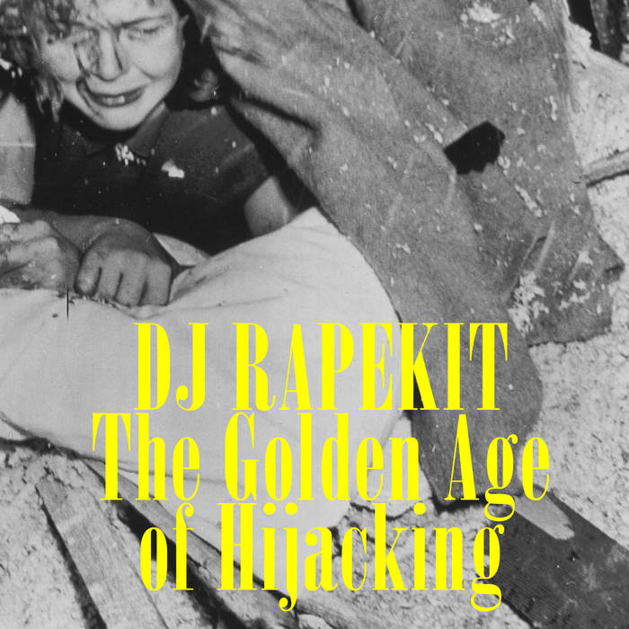 The Golden Age of Hijacking cover art