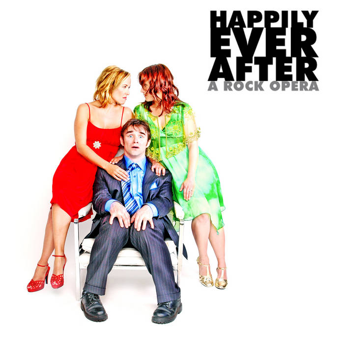 Happily Ever After (A Rock Opera) cover art