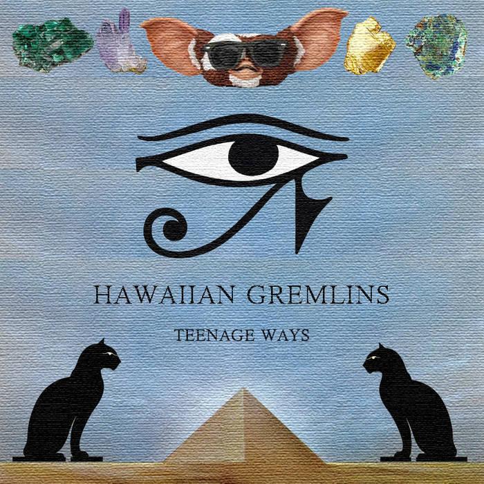 Hawaiian Gremlins - Teenage Ways EP cover art