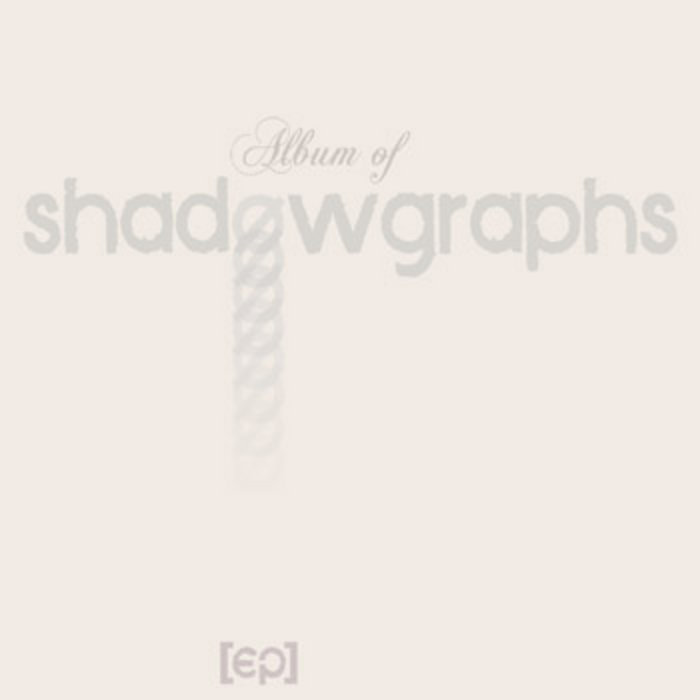 Shadowgraphs - Self Titled EP cover art