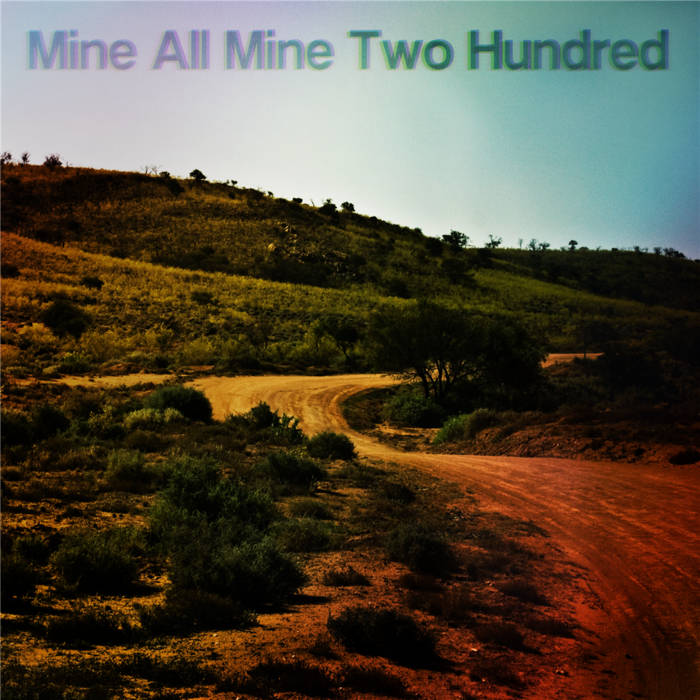 Mine All Mine Two Hundred cover art