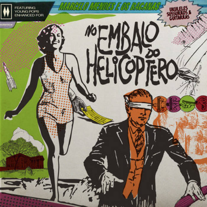 No Embalo do Helicóptero cover art