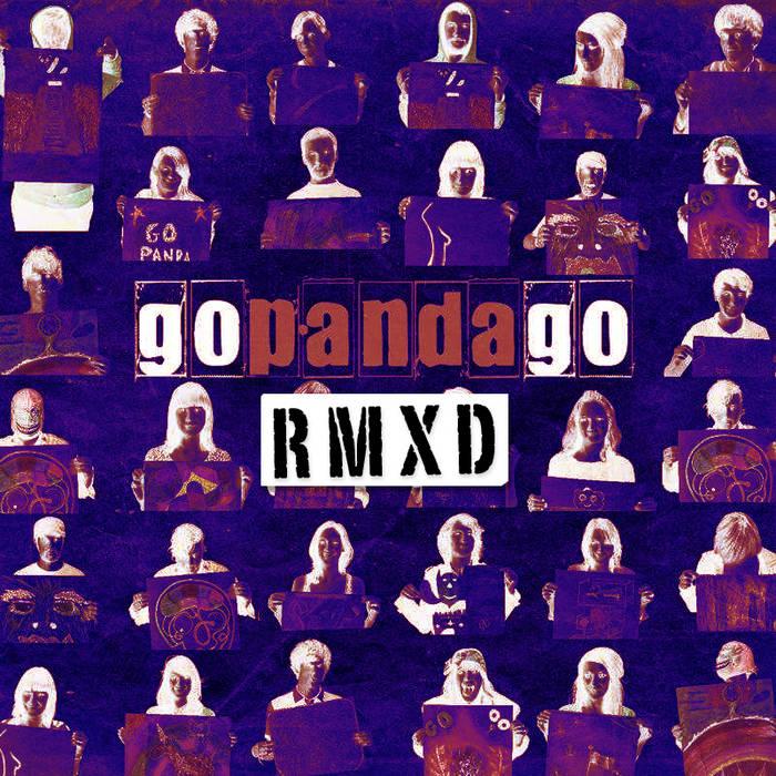 Go Panda Go RMXD (Dec 2011) cover art