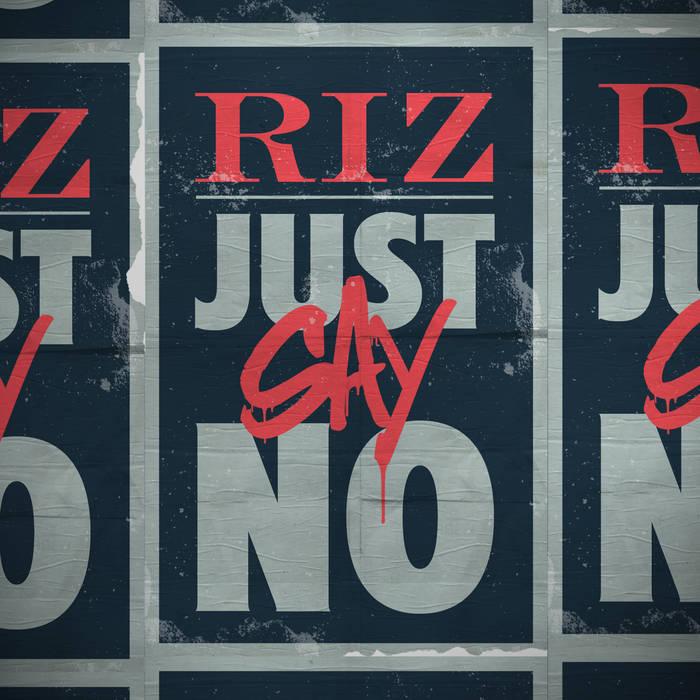 RiZ - Just Say No cover art