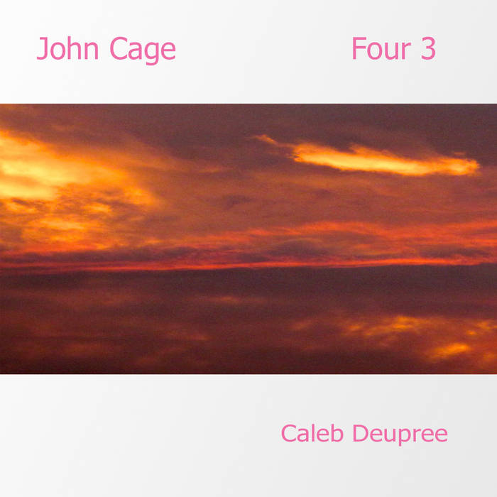 Four 3 by John Cage cover art