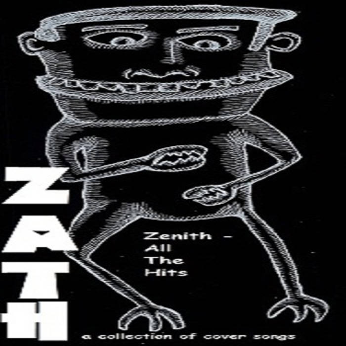 ZATH - Zenith,All The Hits cover art
