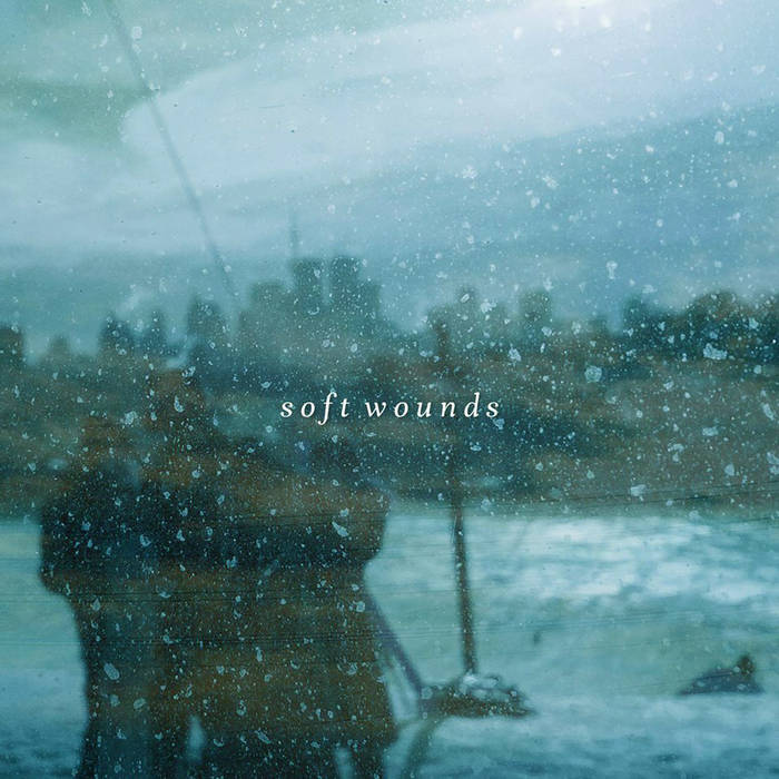 Soft Wounds cover art