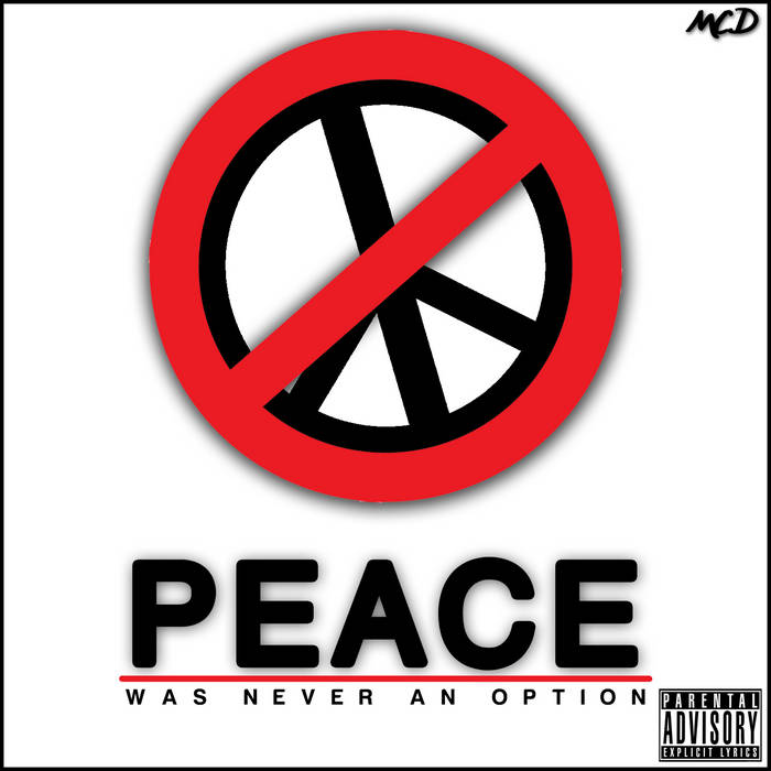 Peace Was Never An Option cover art