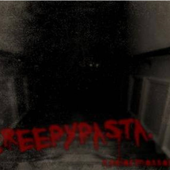 CreepyPasta. EP cover art