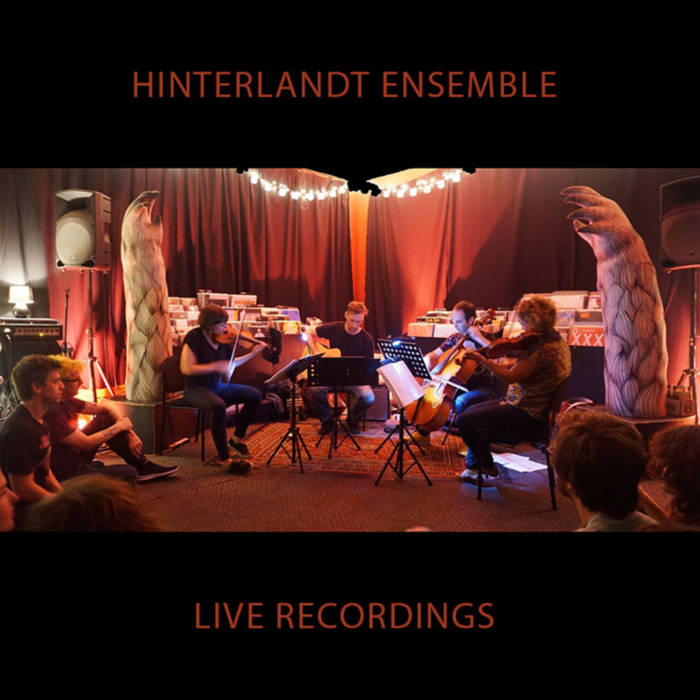 Hinterlandt: Ensemble Live Recordings cover art