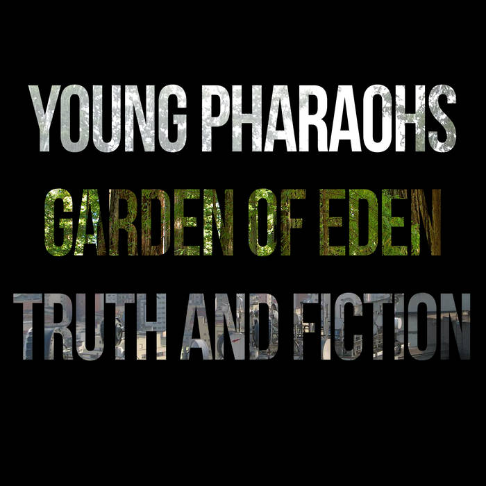 Garden of Eden & Truth and Fiction cover art