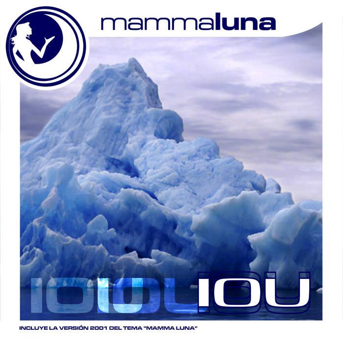 Mamma Luna - IOU cover art