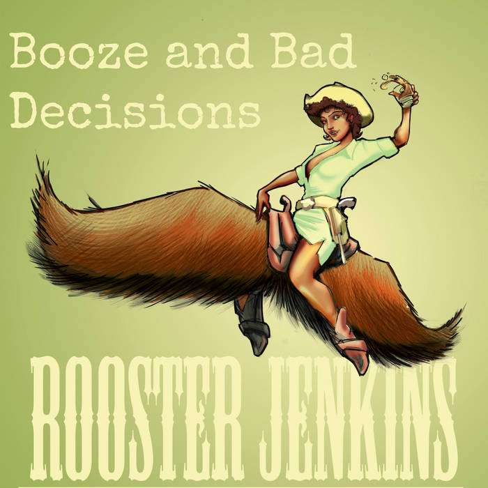 Booze and Bad Decisions cover art