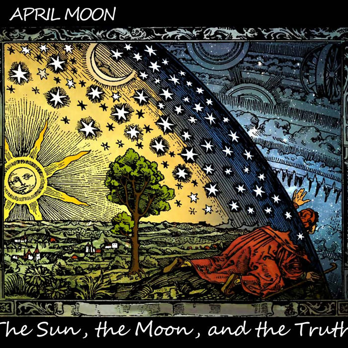 The Sun, the Moon, and the Truth cover art