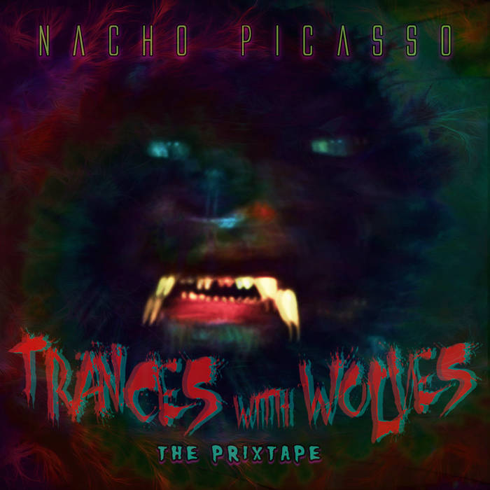 Trances With Wolves - The Prixtape cover art