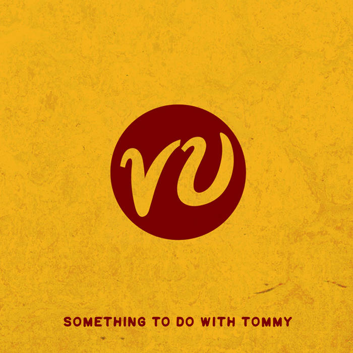Something to do with Tommy cover art