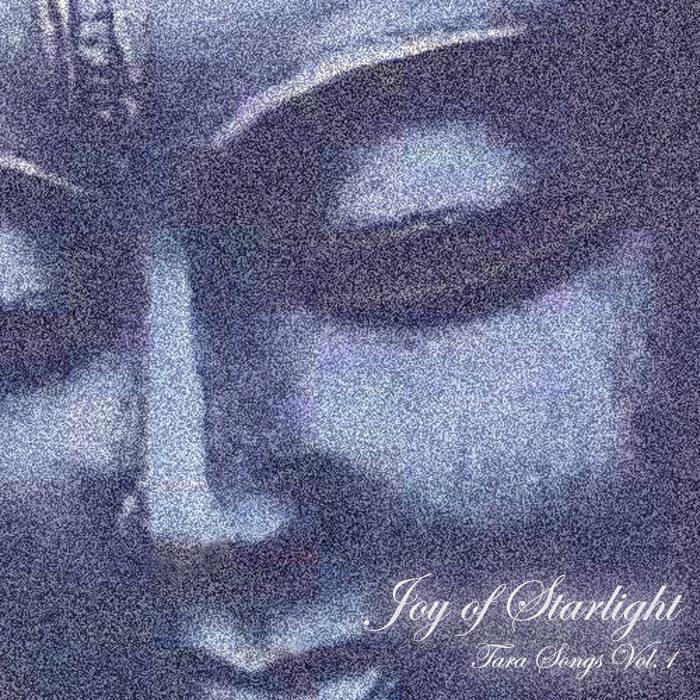 Tara Songs Vol. 1: Joy of Starlight cover art
