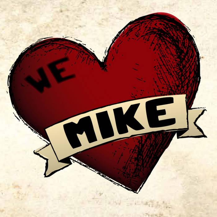 We Heart Mike cover art
