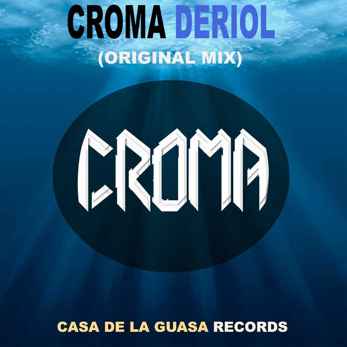 Croma - Deriol (Original Mix) cover art