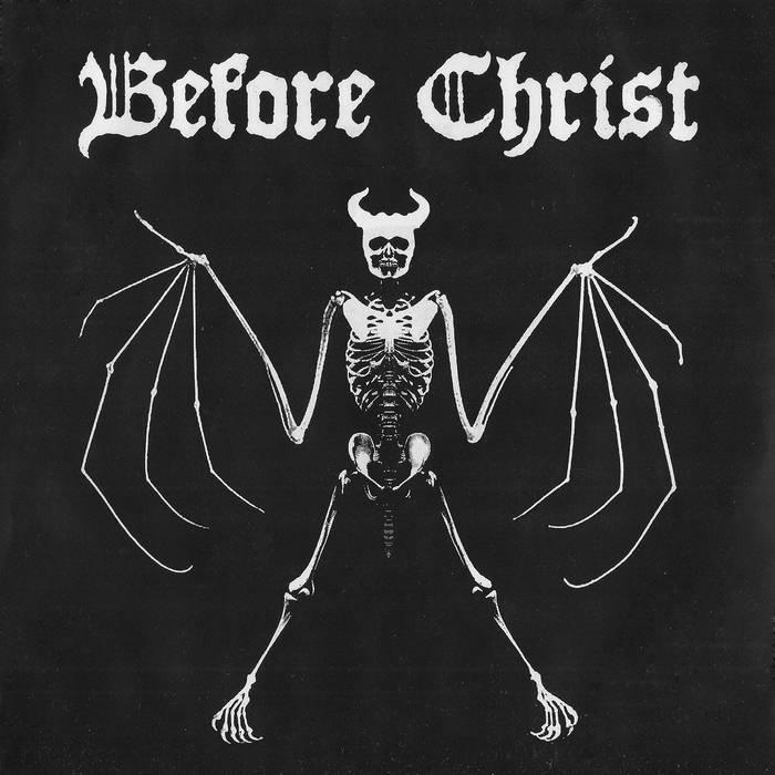 """Before Christ - 7""""  (split w/ Skull) cover art"""