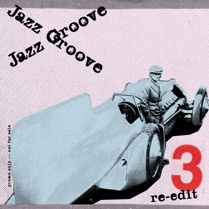 Various - jazz groove re-edit vol. 3 (2016)