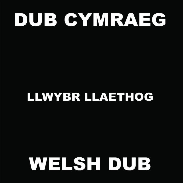 Dub Cymraeg/Welsh Dub cover art