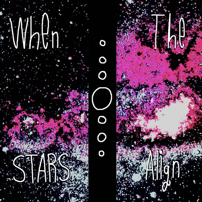 When the Stars Align EP cover art