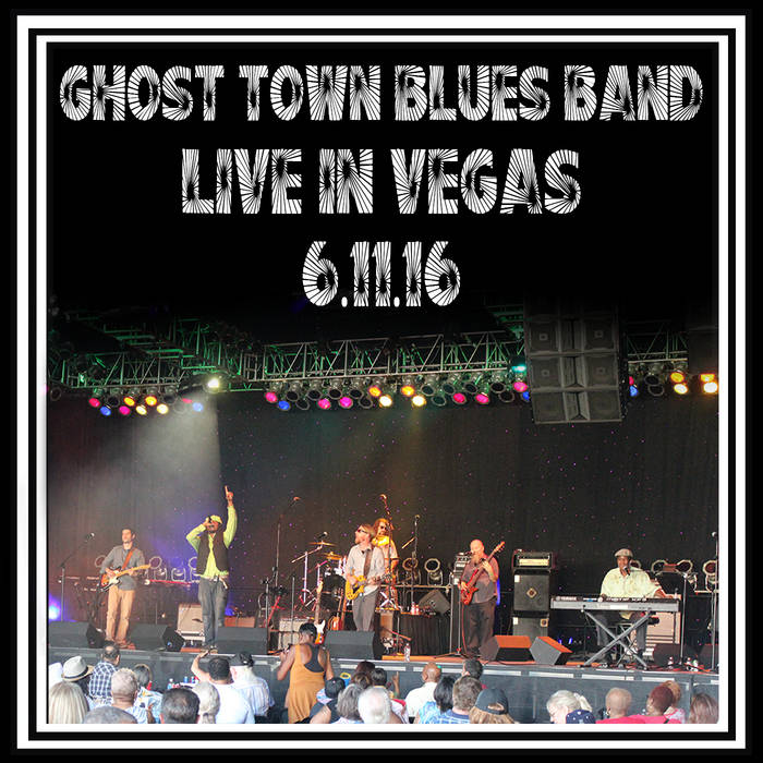 Ghost Town Blues Band Live in Vegas cover art