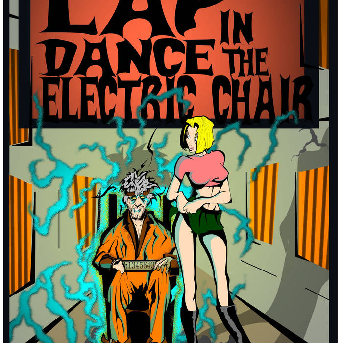 Lap Dance in the Electric chair cover art