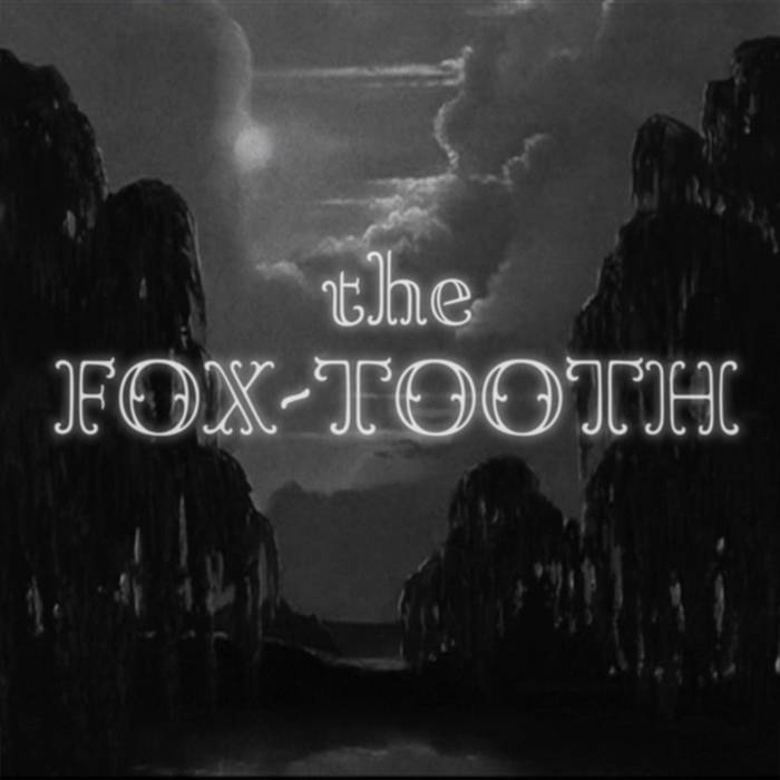 The Fox-Tooth (EP) cover art